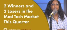 2 Winners and 2 Losers in the Med Tech Market This Quarter